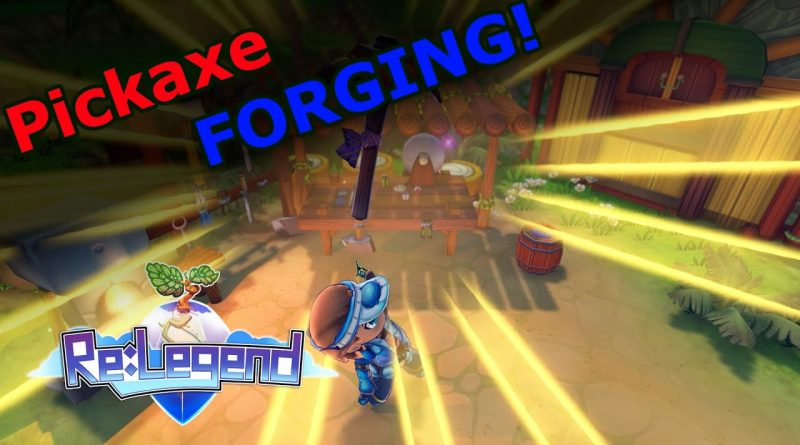 Re:Legend – Pickaxe Forging – E18